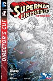 Superman Unchained Director's Cut (2013-) #1