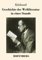 Geschichte der Weltliteratur in einer Stunde PDF