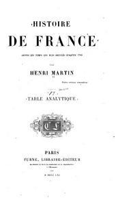 Histoire de France, depuis les temps les plus reculés jusqu'en 1789: Volume17