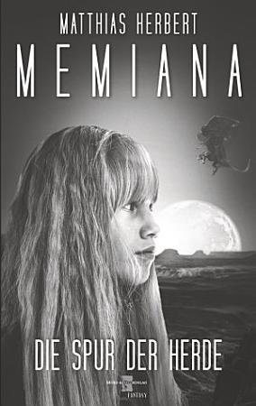 Memiana 3   Die Spur der Herde PDF