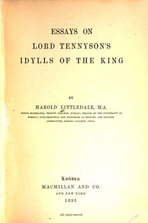 Essays on Lord Tennyson s Idylls of the King PDF