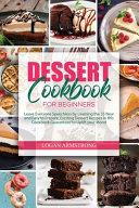 Dessert Cookbooks for Beginners