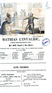 Mathias l'invalide comedie-vaudeville en deux actes par MM. Bayard et Leon Picard