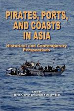 Pirates, Ports, and Coasts in Asia
