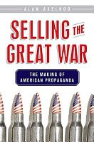 Selling the Great War PDF