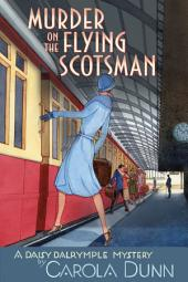 Murder on the Flying Scotsman: A Daisy Dalrymple Mystery