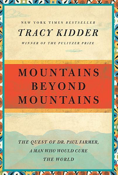Download Mountains Beyond Mountains Book