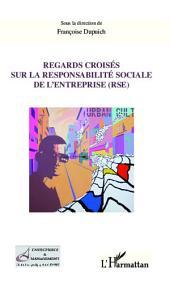 Regards croisés sur la responsabilité sociale de l'entreprise (RSE)