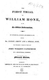 The First Trial of William Hone ... Fifteenth Edition