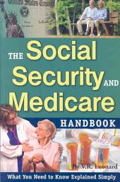 The Social Security & Medicare Handbook: What You Need to Know Explained Simply