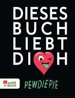 Dieses Buch liebt dich PDF