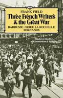 Three French Writers and the Great War PDF