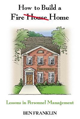 How to Build a Fire House Home PDF