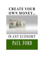 Create Your Own Money... in Any Economy