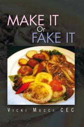 Make It Or Fake It