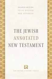 The Jewish Annotated New Testament: Edition 2