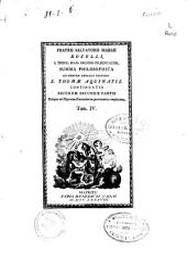 Fratris Saluatoris Mariae Roselli ... Summa philosophica ad mentem angelici doctoris S. Thomae Aquinatis ...: Tom. I [-VI], Volume 4