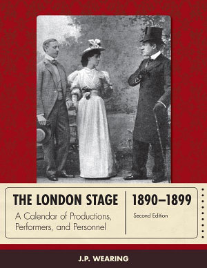 The London Stage 1890 1899