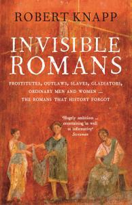 Invisible Romans Book