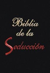La Biblia de la Seduccion: Seduccion Interpretando el Lenguaje Corporal