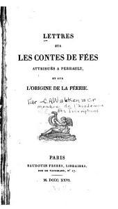 Lettres sur les contes de fées attribués a Perrault, et sur l'origine de la féerie