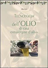 Tecnologia dell'olio di casa extravergine d'oliva - Fare in casa