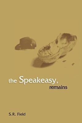 The Speakeasy  Remains