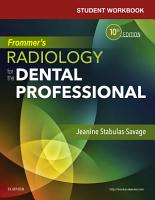 Student Workbook for Frommer s Radiology for the Dental Professional   E Book PDF