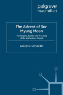 The Advent of Sun Myung Moon