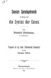 Caesars Sprachgebrauch in Bezug auf die Syntax der Casus