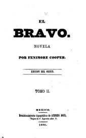 El bravo: Novela, Volumen 2