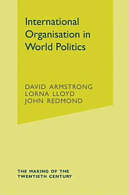 International Organisation in World Politics PDF