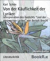 """Von der Käuflichkeit der Lyriker: Interpretation des Gedichts """"Lied der preiswerten Lyriker"""" von Bertolt Brecht"""