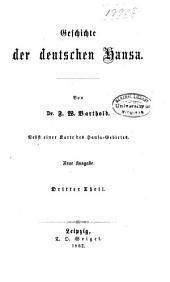 Geschichte der deutschen Hansa: Th. Von der Union von Kalmar bis zum verslöschen der Hansa (1397-1630)