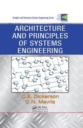 Architecture and Principles of Systems Engineering PDF