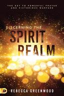 Discerning the Spirit Realm