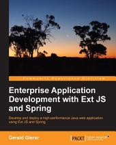 Enterprise Application Development with Ext JS and Spring