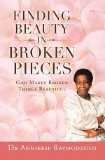 Finding Beauty in Broken Pieces