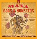 Maya Gods and Monsters PDF