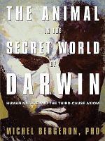 The Animal in the Secret World of Darwin