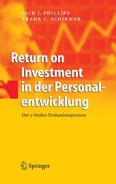 Return on Investment in der Personalentwicklung: Der 5-Stufen-Evaluationsprozess