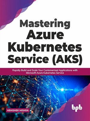 Mastering Azure Kubernetes Service  AKS