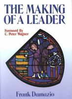 The Making of a Leader PDF