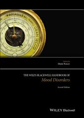 The Wiley Blackwell Handbook of Mood Disorders: Edition 2