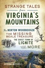 Strange Tales from Virginia s Mountains PDF