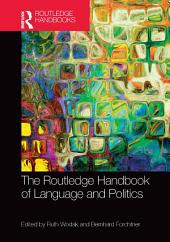 The Routledge Handbook of Language and Politics