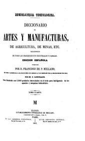 Enciclopedia tecnologica: diccionario de artes y manufacturas de agricultura, de minas, etc...