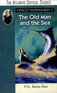 Ernest Hemingway s The Old Man and the Sea Book
