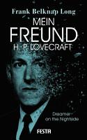 Mein Freund H  P  Lovecraft PDF