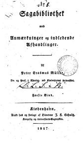 Sagabibliothek med anmærkninger og indledende afhandlinger: Bind 1